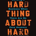 Horowitz 2014 - Hard Things